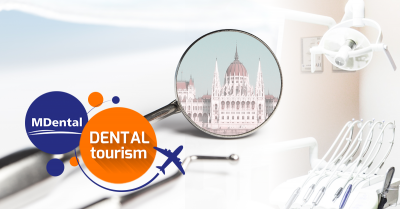 Ultimate Guide To Dental Tourism Part 1. - Top 10 Reasons for Why Hungary Is So Popular Amongst Dental Tourists