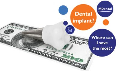 Dental implant? Where can I save the most?